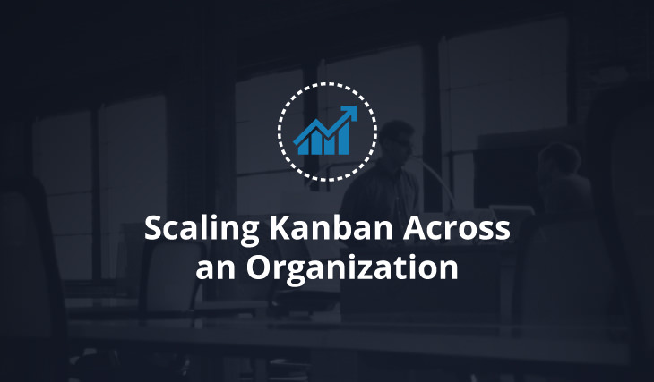 kanban scaling for organizations