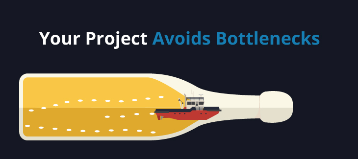 Avoid bottlenecks