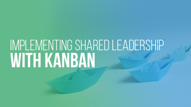 kanban shared leadership