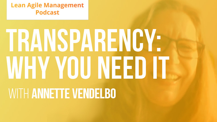 Transparency, and why agility will not work without it
