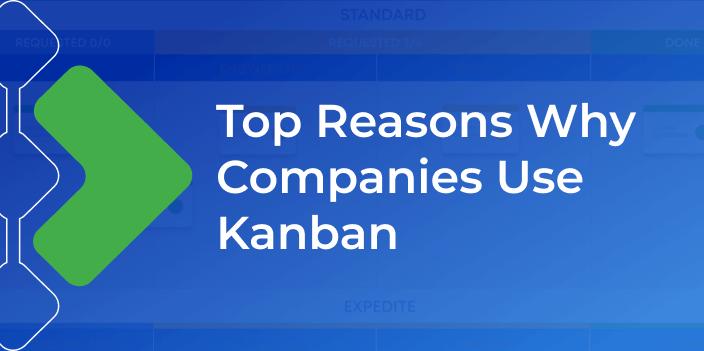 why use kanban