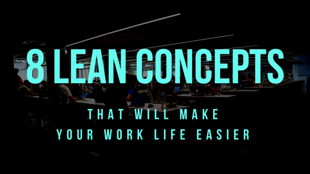 8 concepts for easier work life