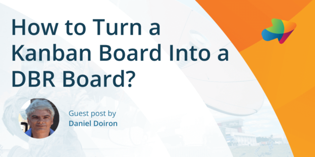 How to turn a Kanban board into a DBR board