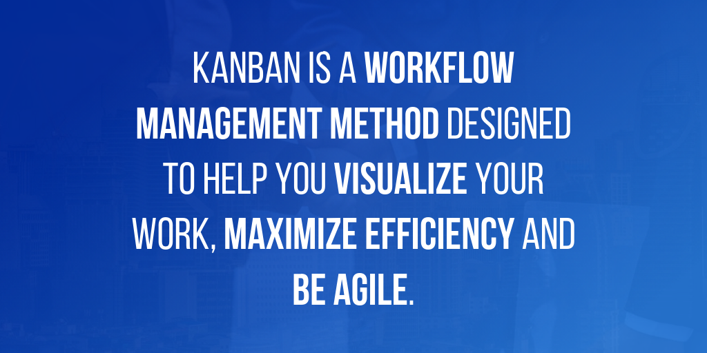 What is the Kanban Method