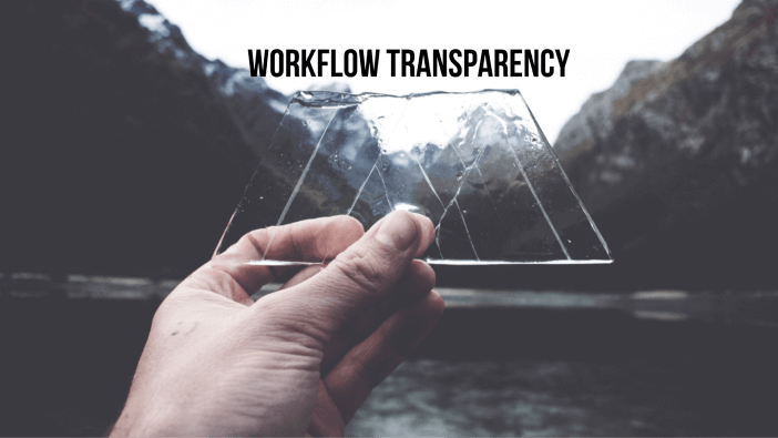 workflow-transparency-flow