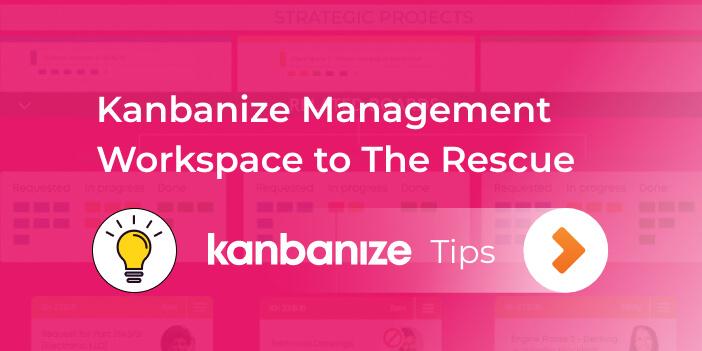 Kanbanize management workspace