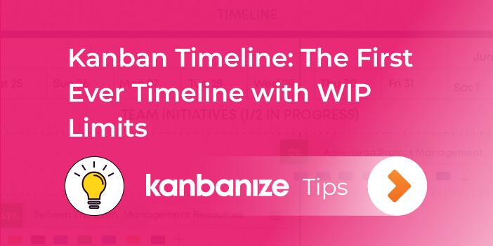Kanban Timeline