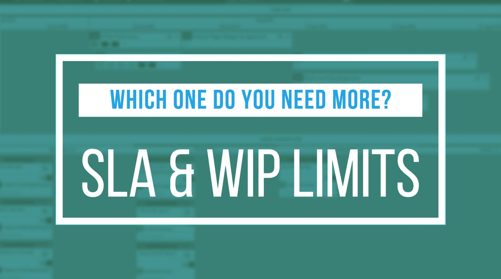 sla and wip limits
