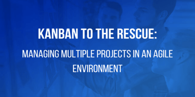 managing multiple projects with kanban