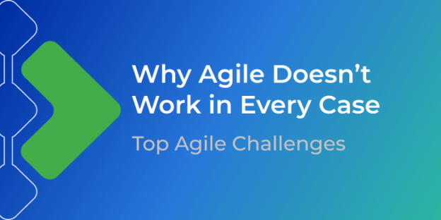Why Agile Doesn't Work