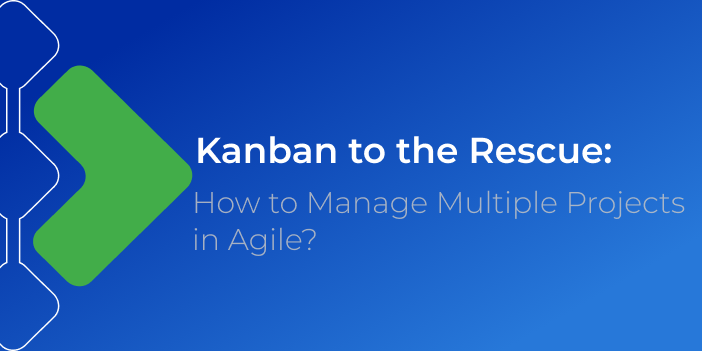 how to manage multiple projects with Kanban