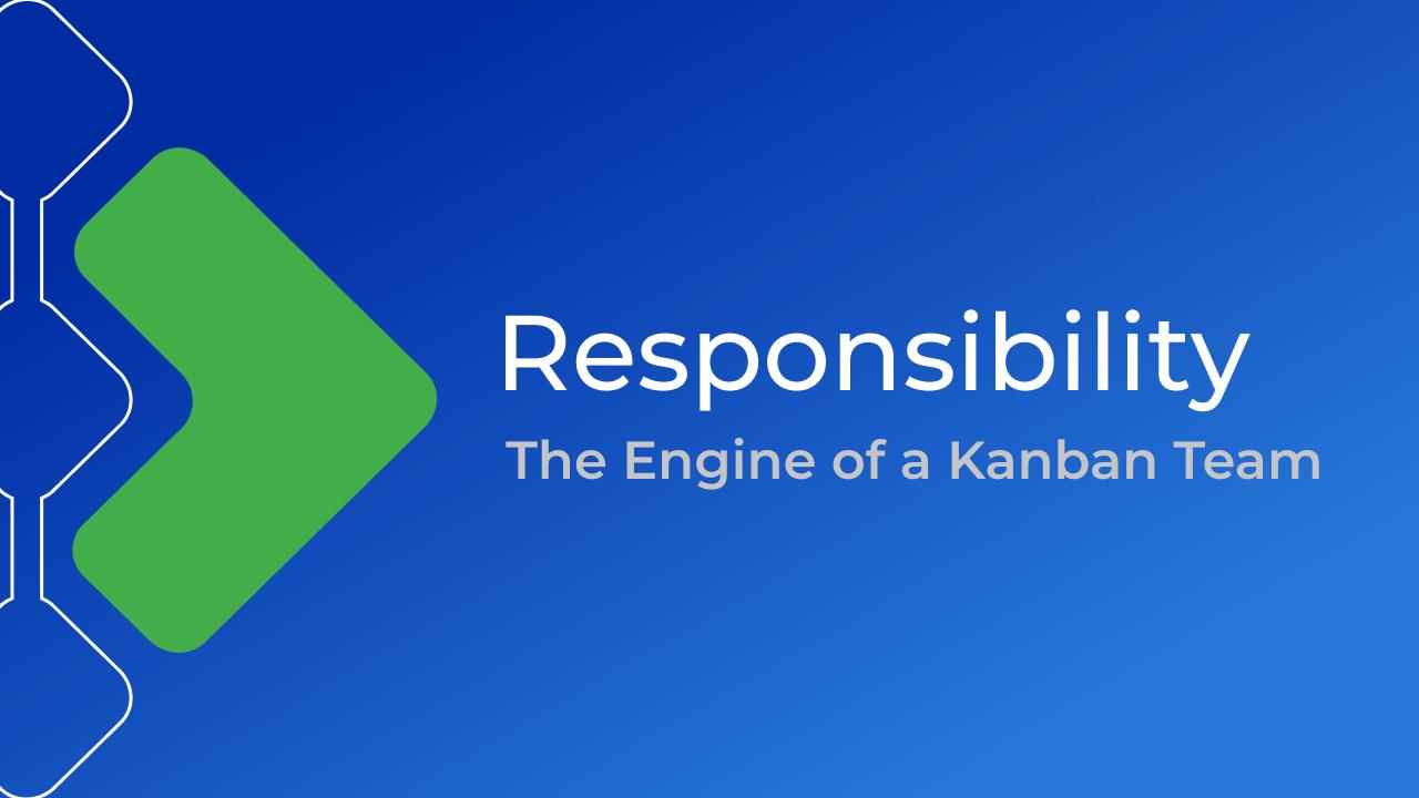 kanbanize Responsibility blog