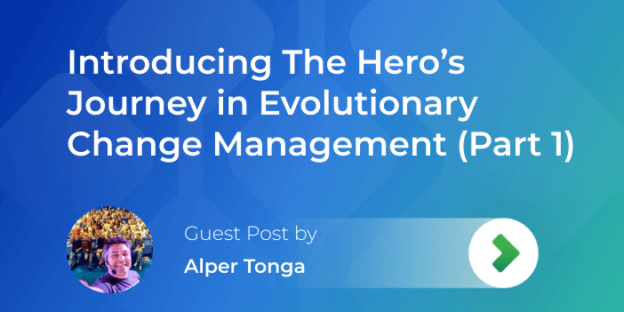 the hero's journey in evolutionary change management