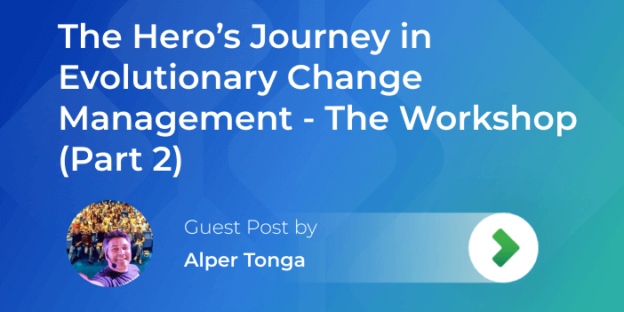 the workshop for applying hero's journey to evolutionary change management