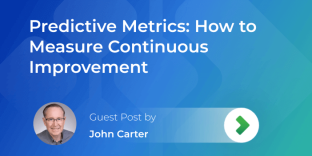 predictive metrics for continuous improvement