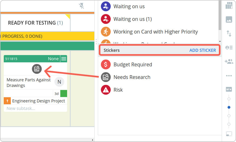 use kanban stickers to visualize work delays