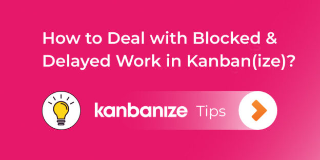 blocked and delayed work in kanban