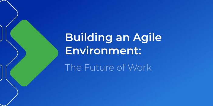 agile work environment