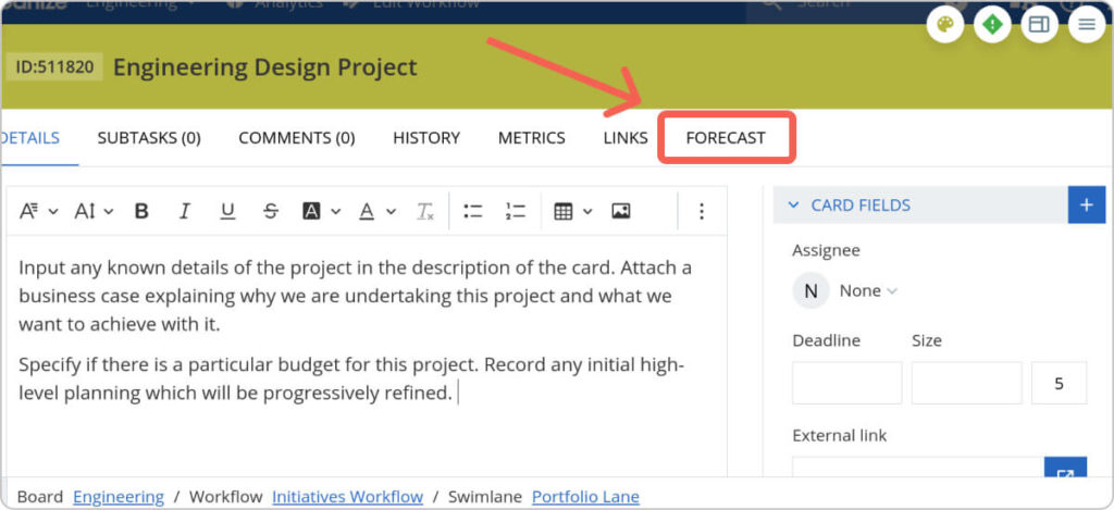 how to access the forecast features on every project card that you create in kanbanize
