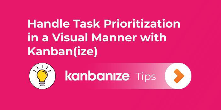 task prioritization with Kanbanize