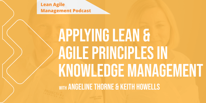 Applying Lean and Agile principles in Knowledge Domain