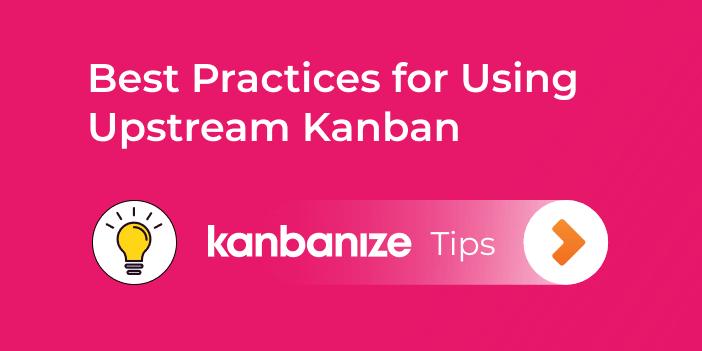 Upstream Kanban