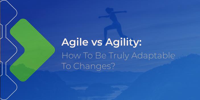 agile vs agility featured image