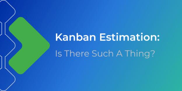 Kanban estimation