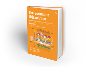 The Scrumban [R]evolution