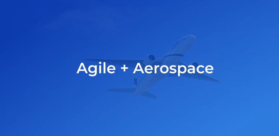 agile in aerospace