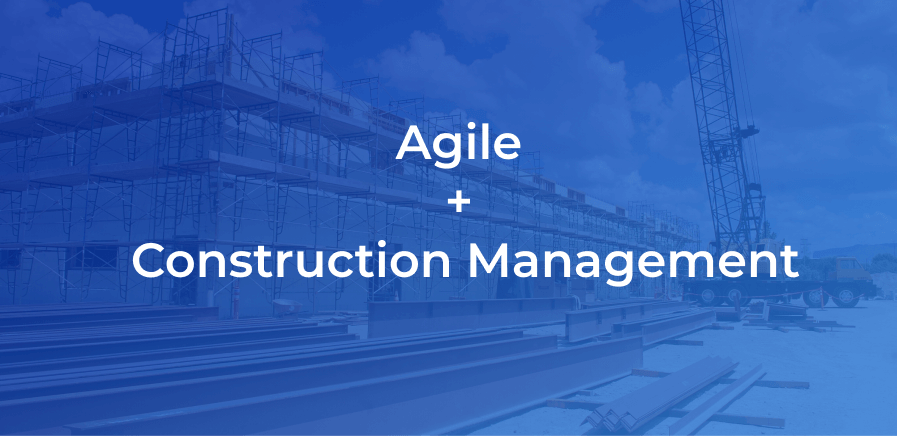 agile in construction project management