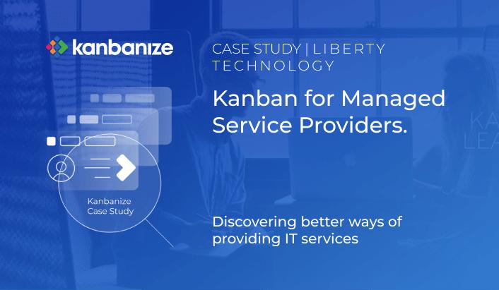 kanban case study liberty tech